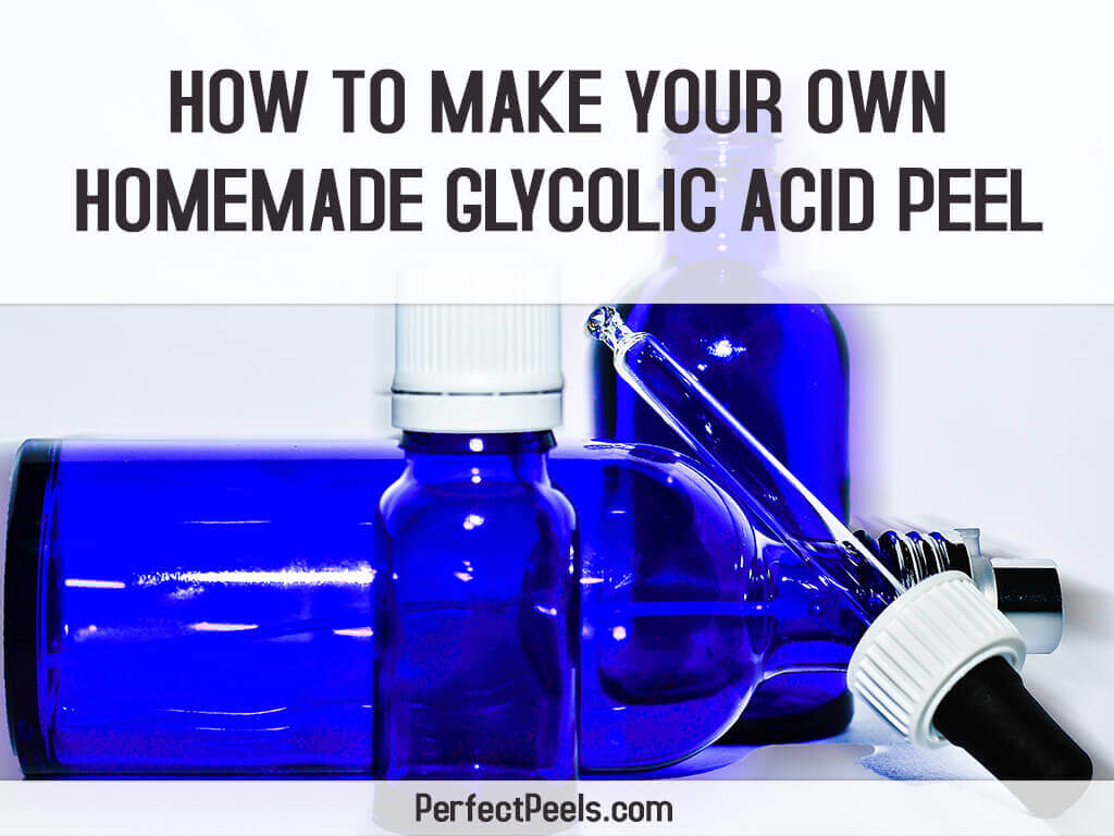 homemade glycolic acid peel