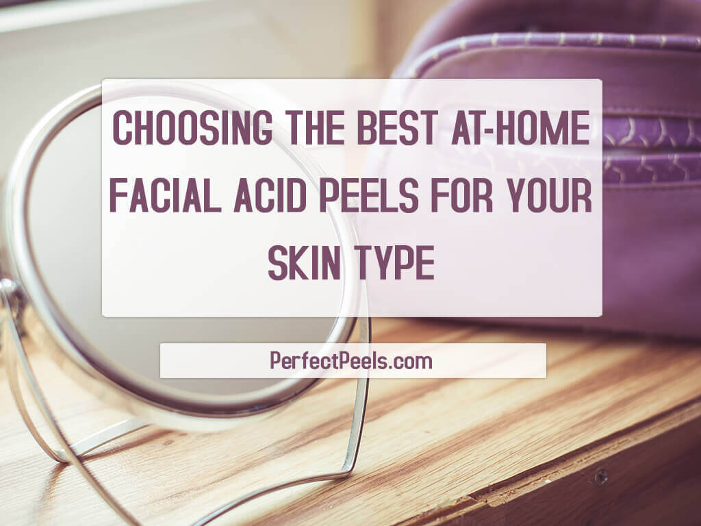 at home facial acid peels